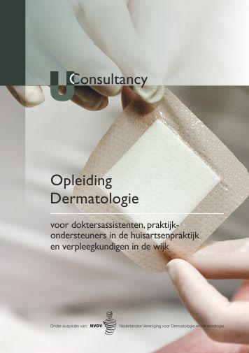 Opleiding dermatologie voor voor doktersassistenten, praktijkondersteuners in de huisartsenpraktijk en verpleegkundigen in de wijk